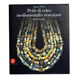PERLE DI VETRO MEDIORIENTALI E VENEZIANE - AUGUSTO PANINI - SKIRA EDITORE - PPG. 293