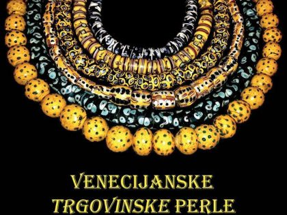 Exibition of venetian trade beads in Zara (Croatia)